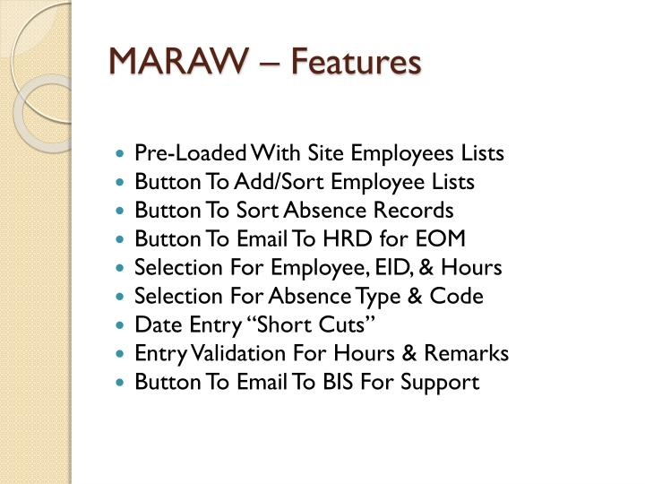 MARAW – Features