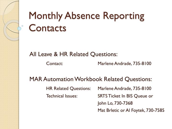 Monthly Absence Reporting Contacts