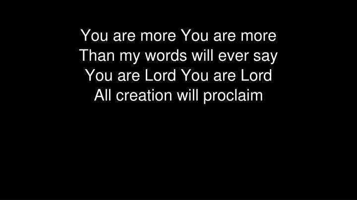 You are more You are more