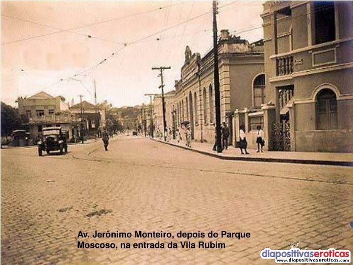 Av. Jerônimo Monteiro, depois do Parque Moscoso, na entrada da Vila Rubim