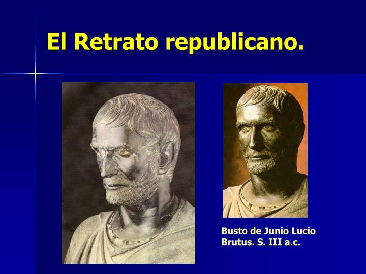 El Retrato republicano.