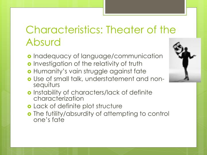 Characteristics: Theater of the Absurd
