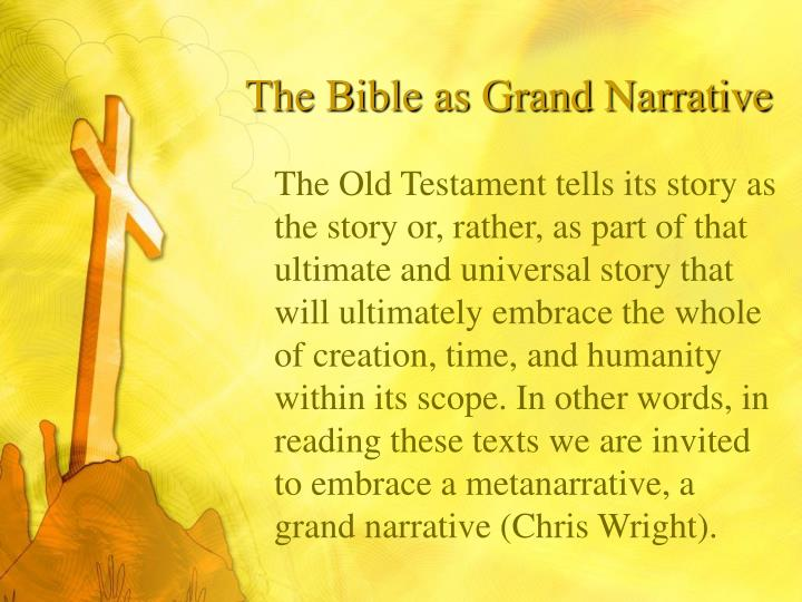 The bible as grand narrative