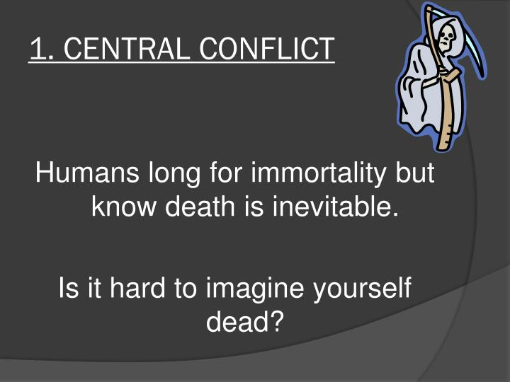 1. CENTRAL CONFLICT