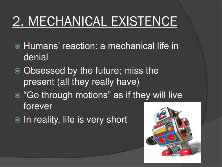 2. MECHANICAL EXISTENCE