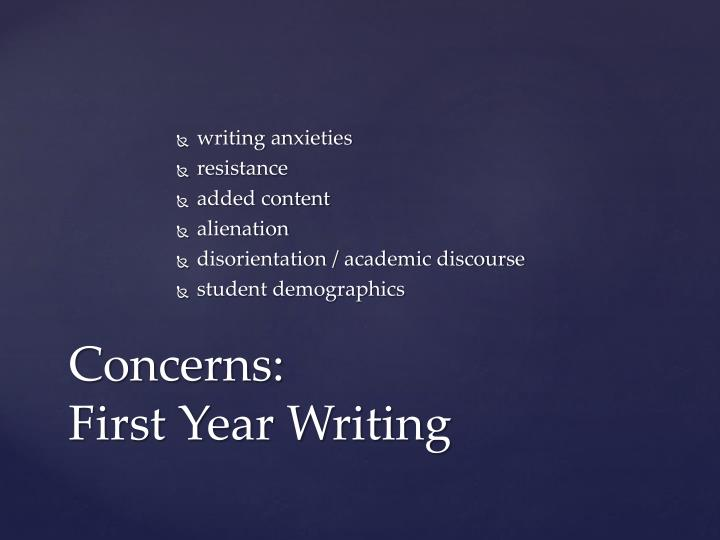 Concerns first year writing