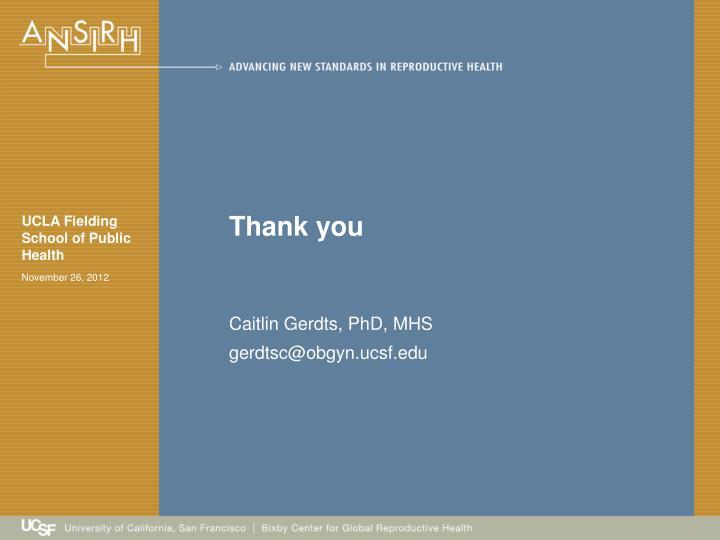 Caitlin Gerdts, PhD, MHS