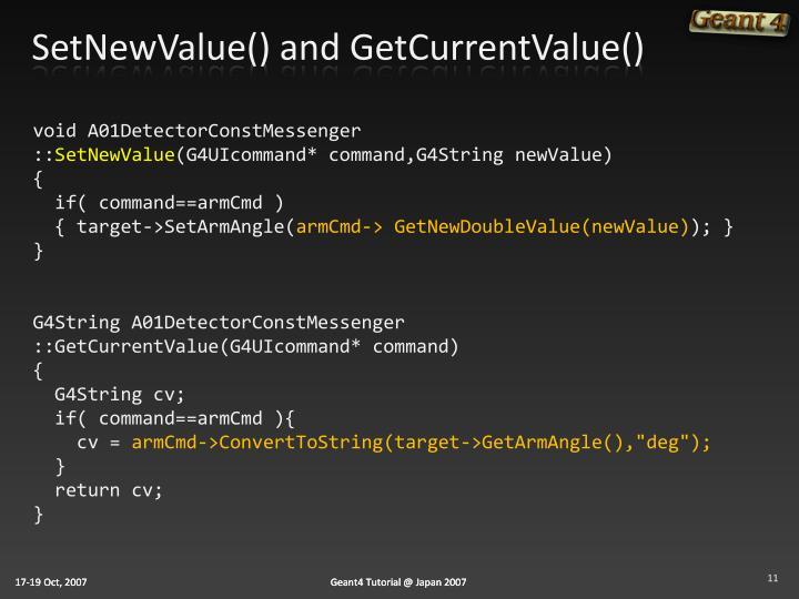 SetNewValue() and GetCurrentValue()