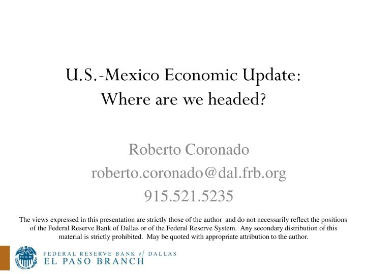 U.S.-Mexico Economic Update: