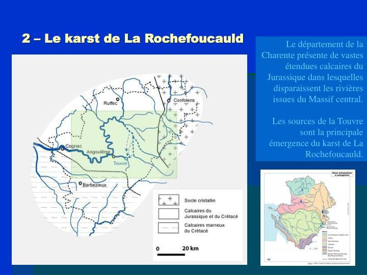 2 – Le karst de La Rochefoucauld