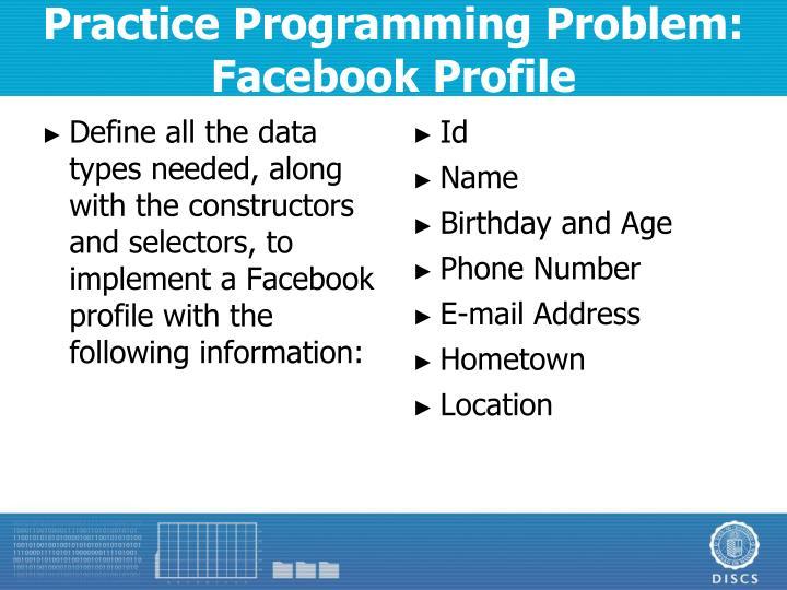 Practice Programming Problem: Facebook Profile