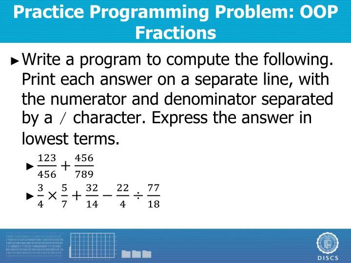 Practice Programming Problem: OOP Fractions