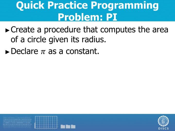 Quick Practice Programming Problem: PI