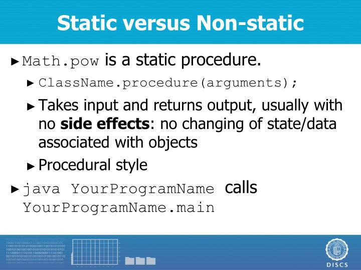 Static versus Non-static