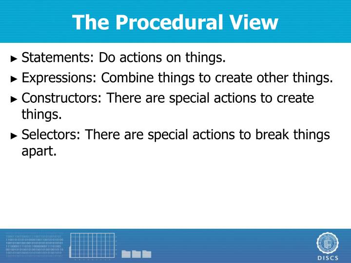 The Procedural View