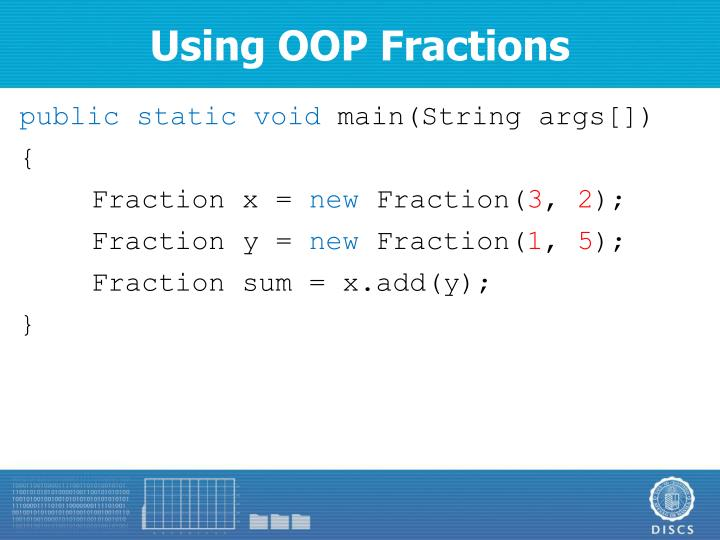 Using OOP Fractions