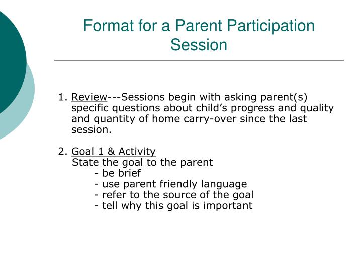 Format for a Parent Participation Session