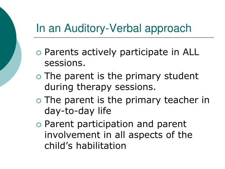 In an Auditory-Verbal approach