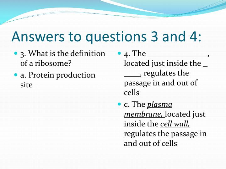 Answers to questions 3 and 4: