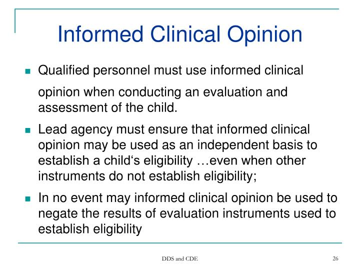 Informed Clinical Opinion