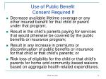 use of public benefit consent required if