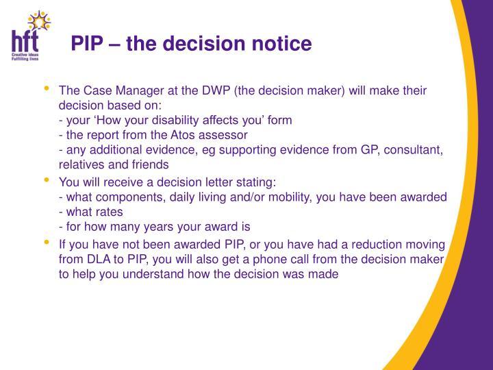 PIP – the decision notice