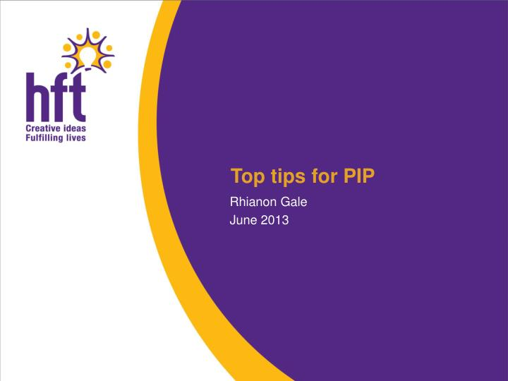 top tips for pip