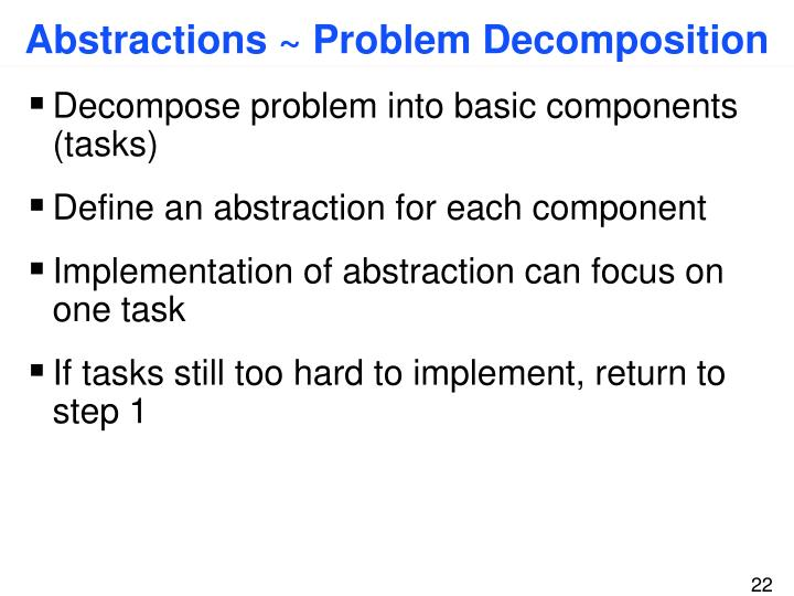 Abstractions ~ Problem Decomposition
