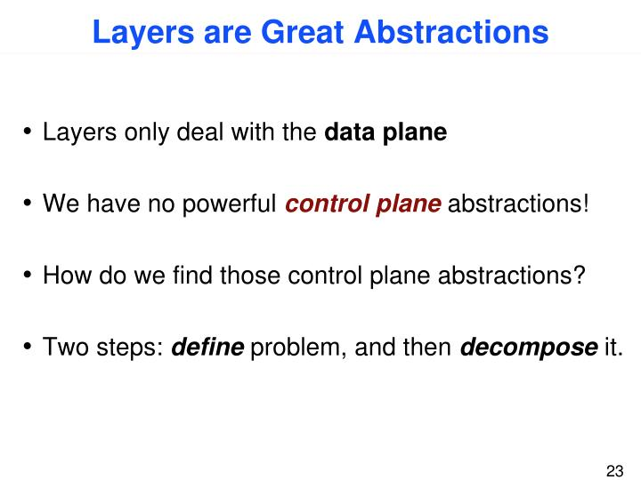 Layers are Great Abstractions