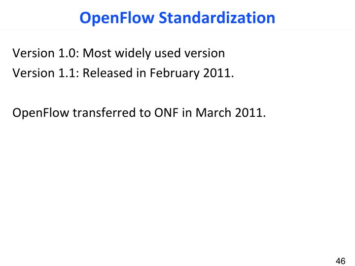 OpenFlow Standardization