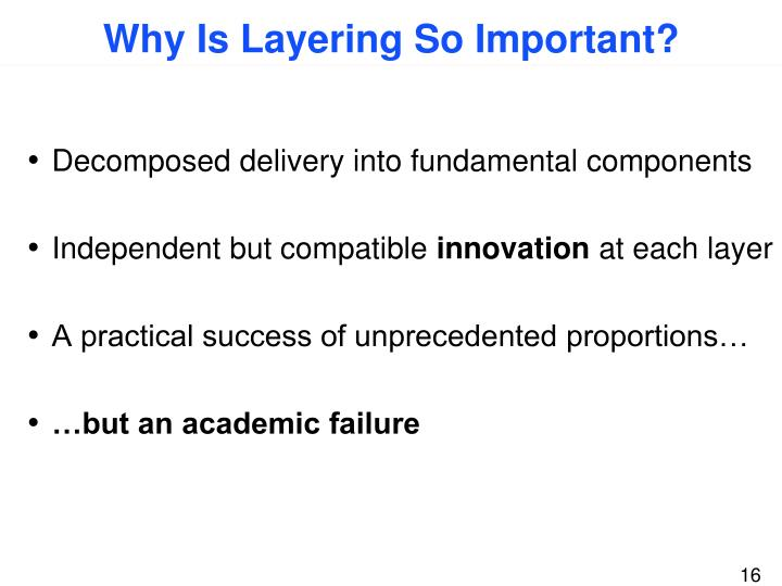 Why Is Layering So Important?