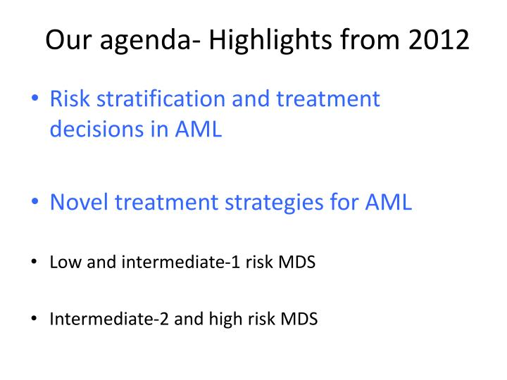 Our agenda- Highlights from 2012