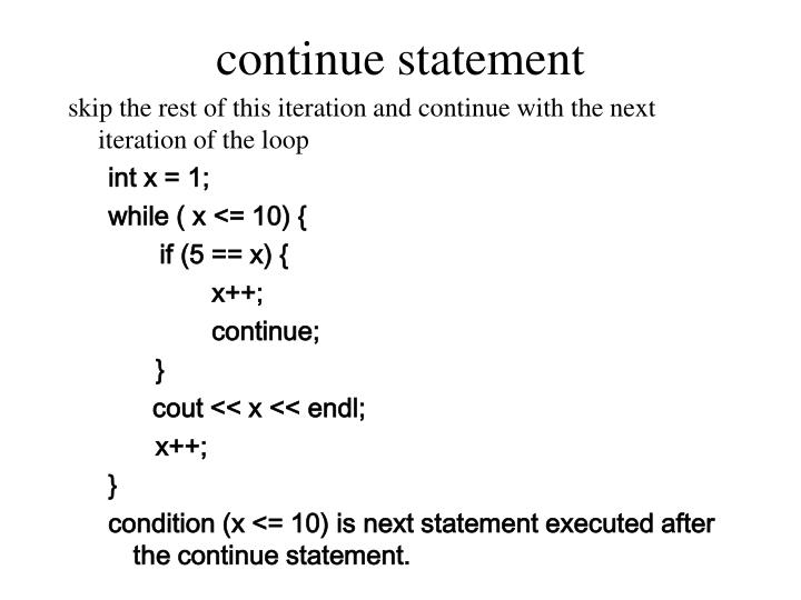 continue statement