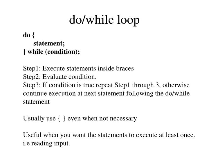 do/while loop