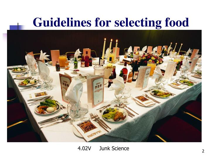 Guidelines for selecting food