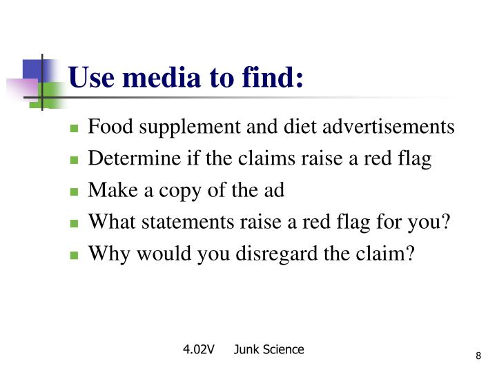 Use media to find: