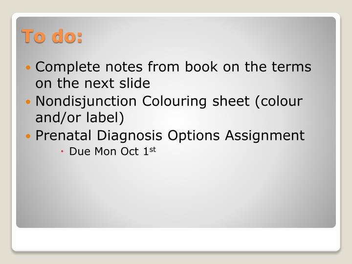 Complete notes from book on the terms on the next slide