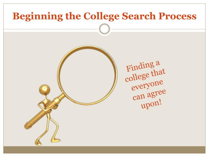 Beginning the College Search Process