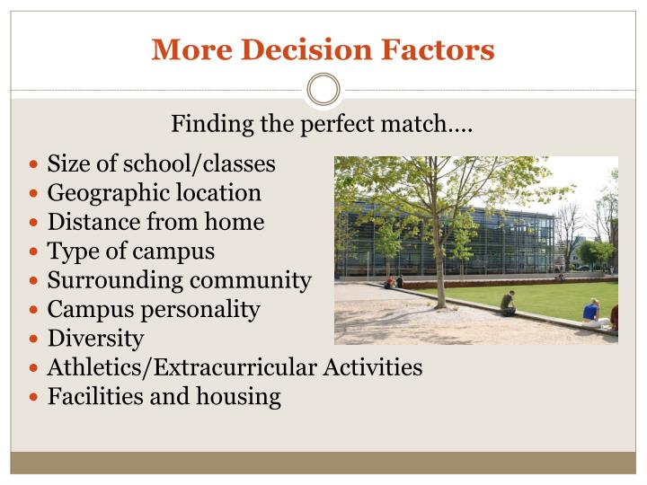 More Decision Factors