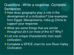 questions write a response complete sentences