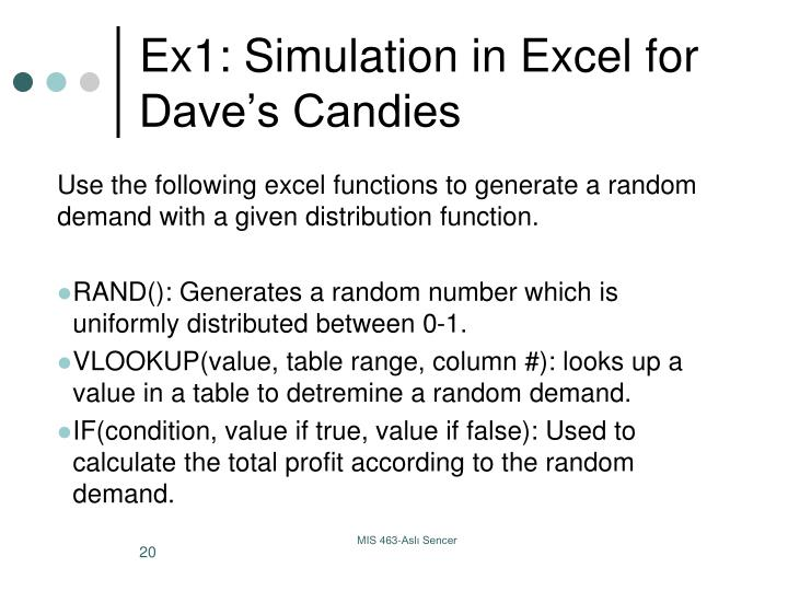 Ex1: Simulation in Excel for Dave's Candies