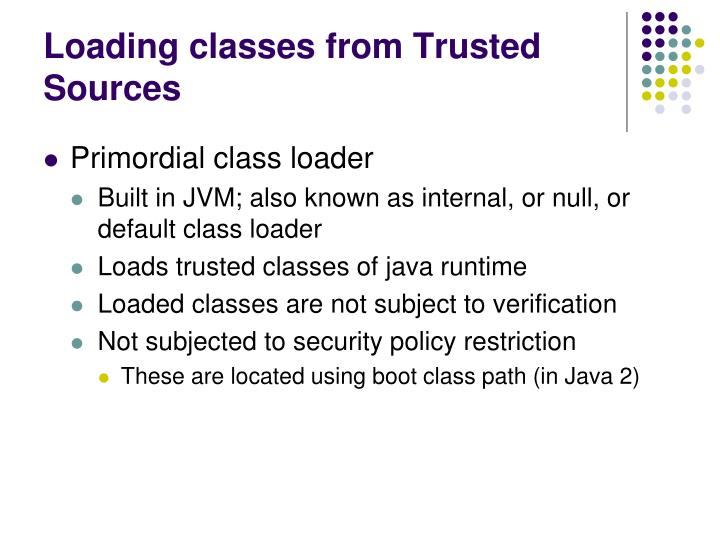Loading classes from Trusted Sources