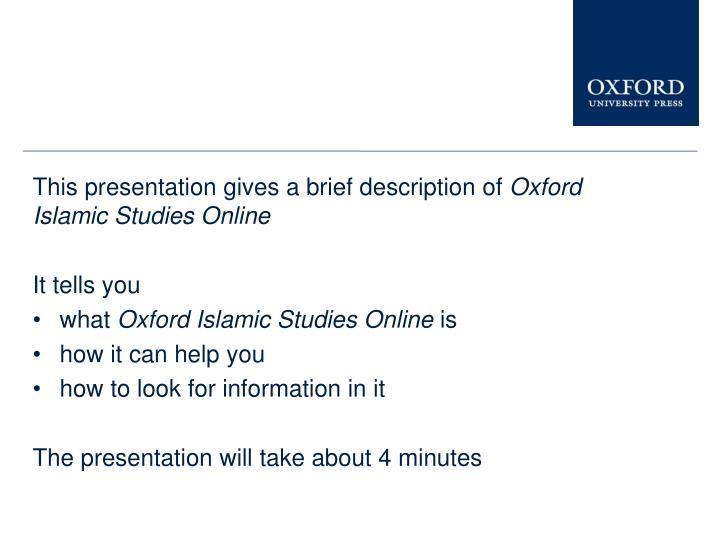 This presentation gives a brief description of