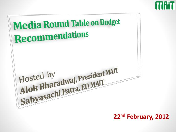 Media Round Table on Budget Recommendations