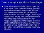 forced ethnolog cal alterat on of greek v llages