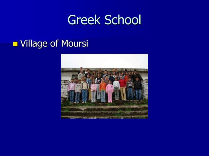 Greek School
