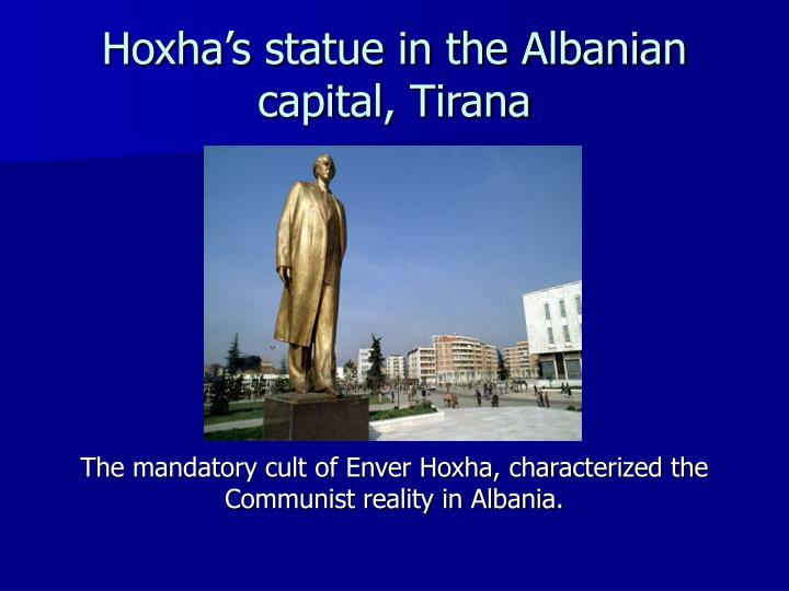 Hoxha's statue in the Albanian capital, Tirana
