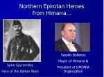 northern epirotan heroes from himarra