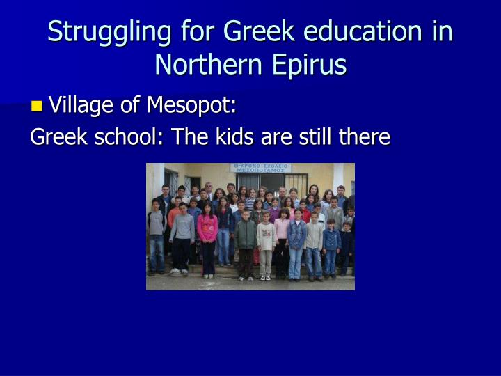 Struggling for Greek education in Northern Epirus