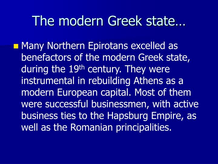 The modern Greek state…